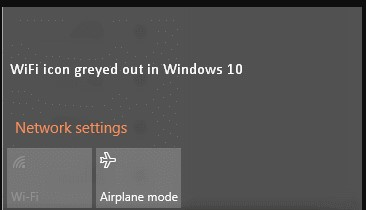 Fix WiFi greyed out issue on Windows laptops